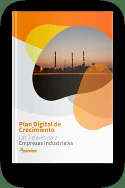 Plan digital de crecimiento para empresas industriales